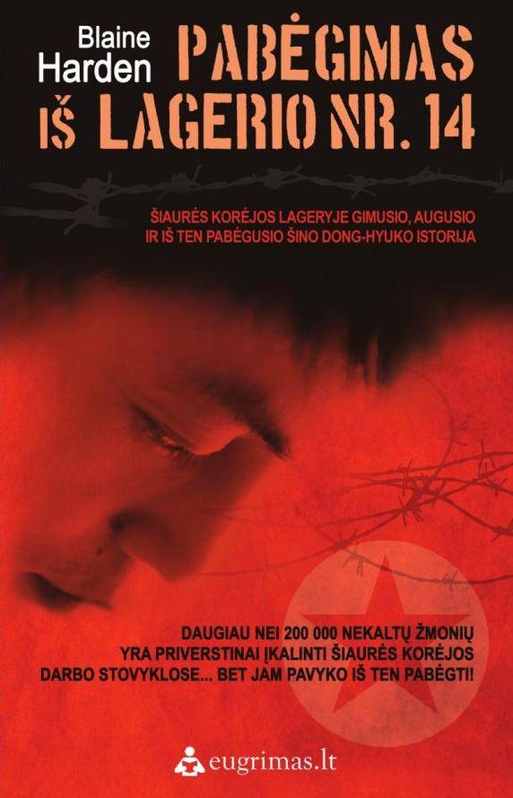 Pabėgimas iš lagerio nr. 14 quest.lt kelionės turizmas,istorija, istorijos labirintai, Šiaurės Korėja