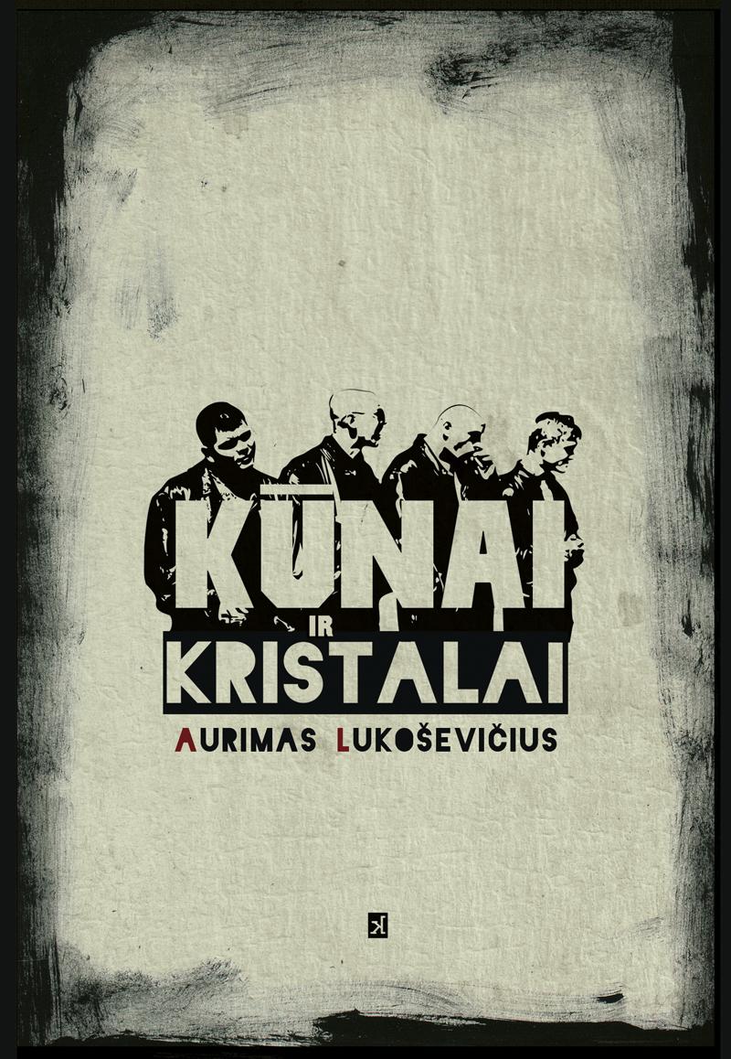 01_Lukosevicius_Kunai_ir_kristalai_-_virselis